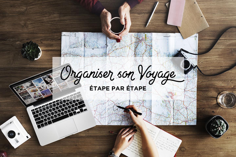 comment organiser sois même son voyage