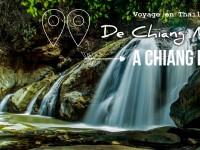 Thaïlande épisode 2 : Chiang Mai – Chiang Rai