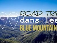 Vidéo : Quelques jours dans les Blue Mountains