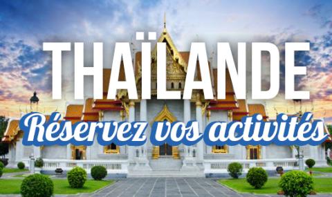 Réservez vos activités en Thaïlande