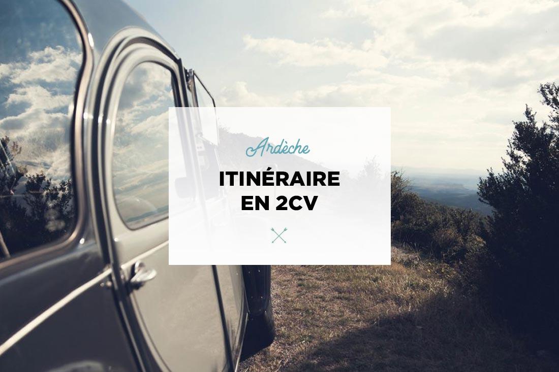 Ardèche itineraire 2cv