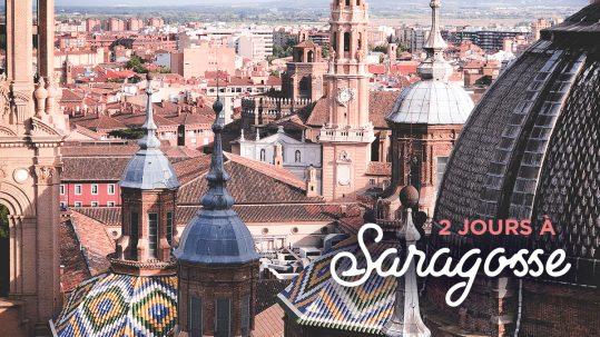 2 jours à Saragosse
