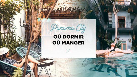 panama city ou dormir ou manger
